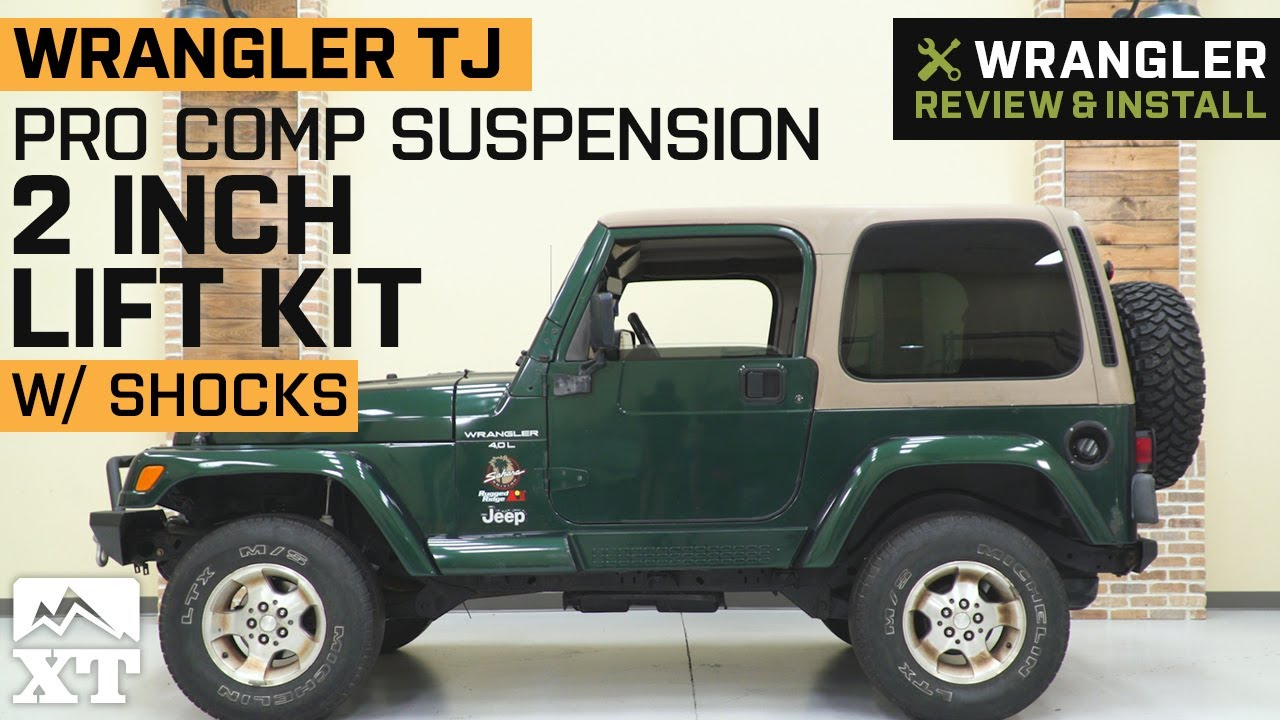 Jeep Wrangler Tj Pro Comp Suspension 2 In Lift Kit W Shocks Review Install Youtube