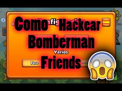 Como Hackear Bomberman Friends (Todos los Packs Gratis) 2017