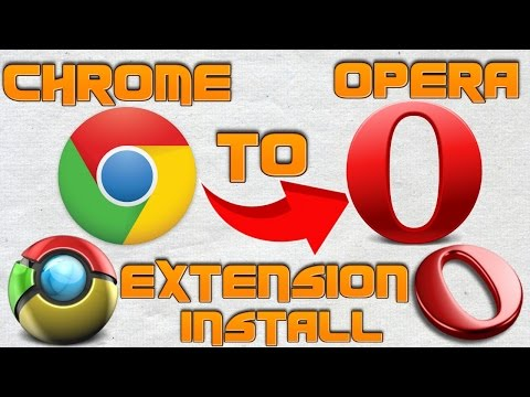 How to install Google Chrome extension into Opera browser