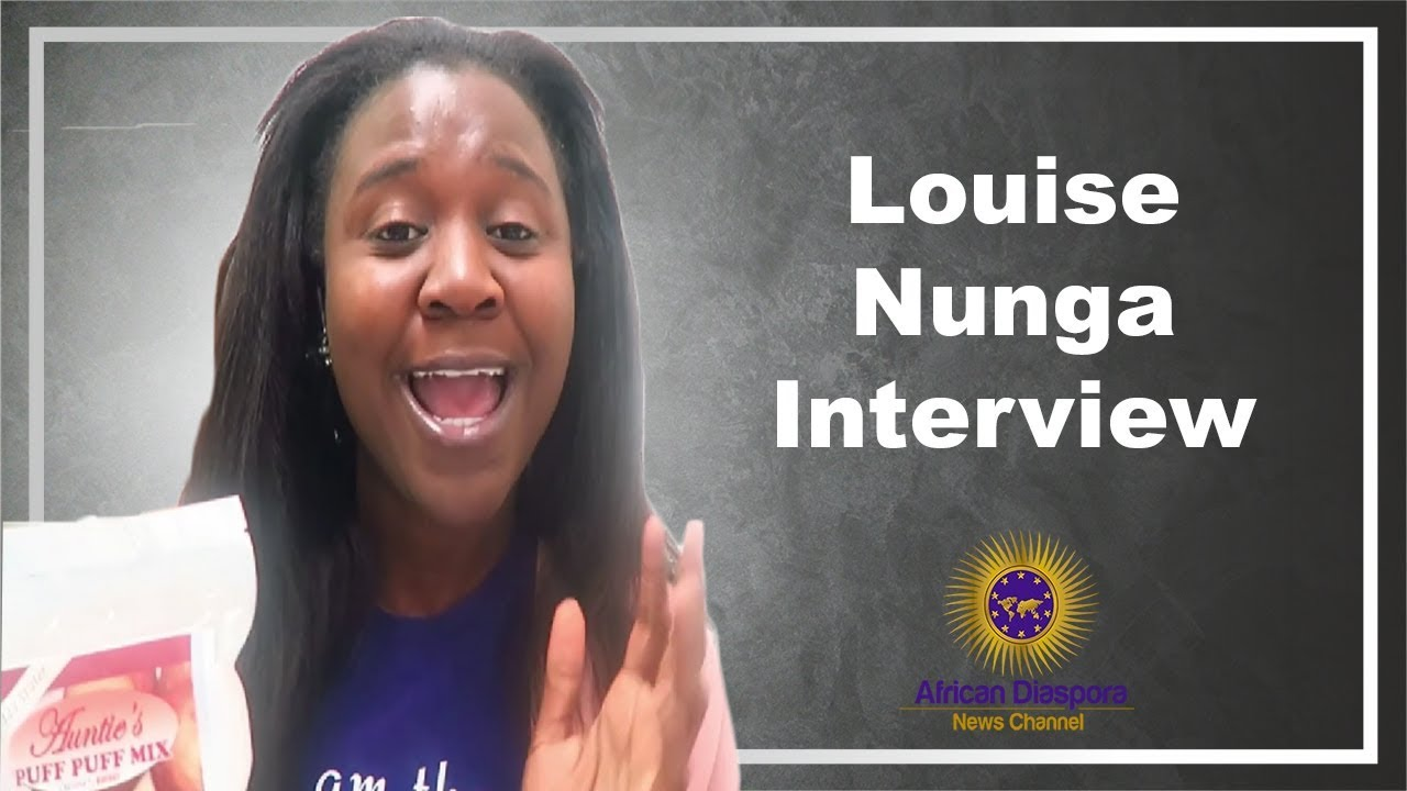 Louise Nunga Speaks On Aunties Puff Puff Mix & West African Roots