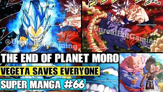 THE END OF MORO! Vegeta And Uub Help MUI Goku Destroy Moro Dragon Ball Super Manga Chapter 66 Review