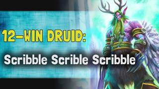 Hearthstone Arena | 12-Win Druid: Scribble Scribble Scribble (Rise of Shadows #1)