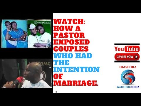 REVEALED: PASTOR EXPOSED A COUPLE WHO INTENDED TO MARRY