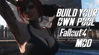 Fallout 4 Mods: Build Your Own Pool - Tutorial & Spotlight