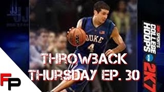 College Hoops 2K7 (2006) Throwback Thursday Ep. 30