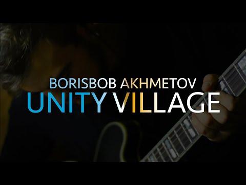 BORISBOB AKHMETOV - UNITY VILLAGE (Pat Metheny cover)