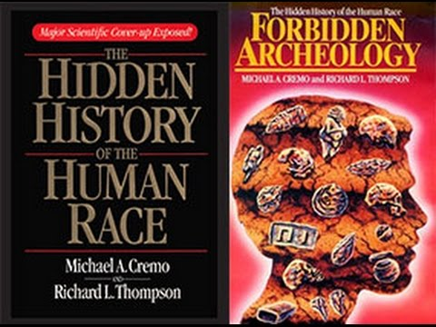 Forbidden Archeology by Michael A  Cremo and Richard L  Thompson