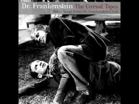 Dr. Frankenstein - The Cursed Tapes (Stolen Songs From Dr. Frankenstein's Lab) (EP STREAM)