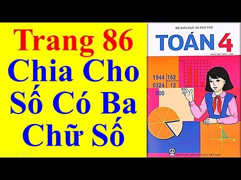 Toán Lớp 4 - Trang 86 – Chia Cho Số Có Ba Chữ Số