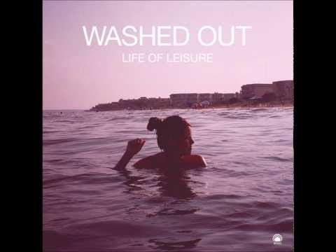 Washed Out - You'll See It