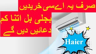 Dc inverter Ac! Haier Ups Enabled Ac How much Electricity use ?