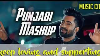 Latest Punjabi songs 2018 _ New Punjabi Song  _ #Punjabi #Mashup _ Best #Bhangr