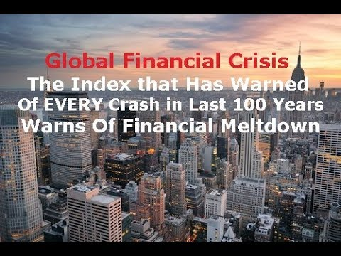 Financial Crisis 2017 - The Index That Warns a Financial Crash is Imminent