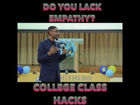 #CollegeClassHacks | Do You Lack Empathy?