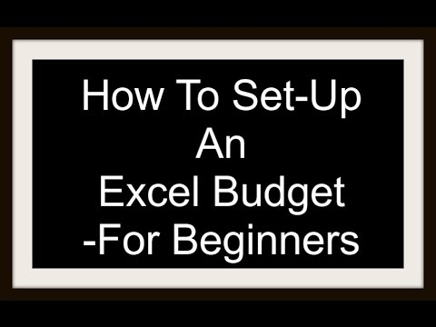 how to set up an excel budget for beginners youtube