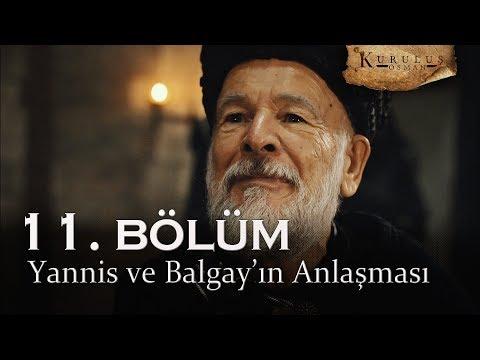 Yannis Ve Balgay'ın Anlaşması - Kuruluş Osman 11. Bölüm