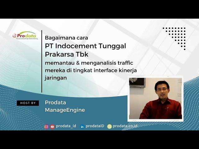 Testimonial indocement tentang ManageEngine & Prodata Sistem Teknologi