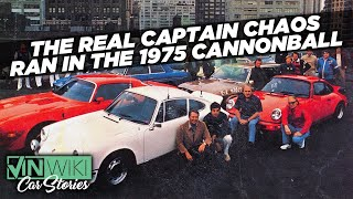 The Real Captain Chaos of the '75 Cannonball
