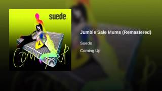Jumble Sale Mums (Remastered)