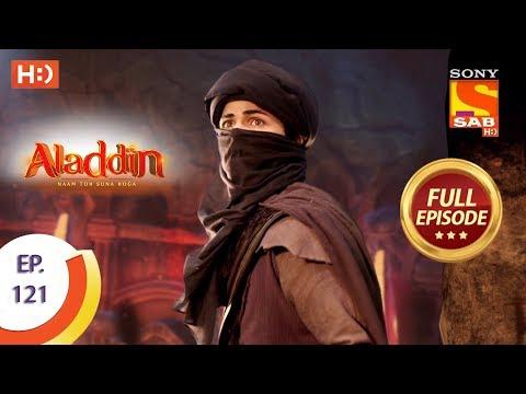 Aladdin - Ep 121 - Full Episode - 31st January, 2019