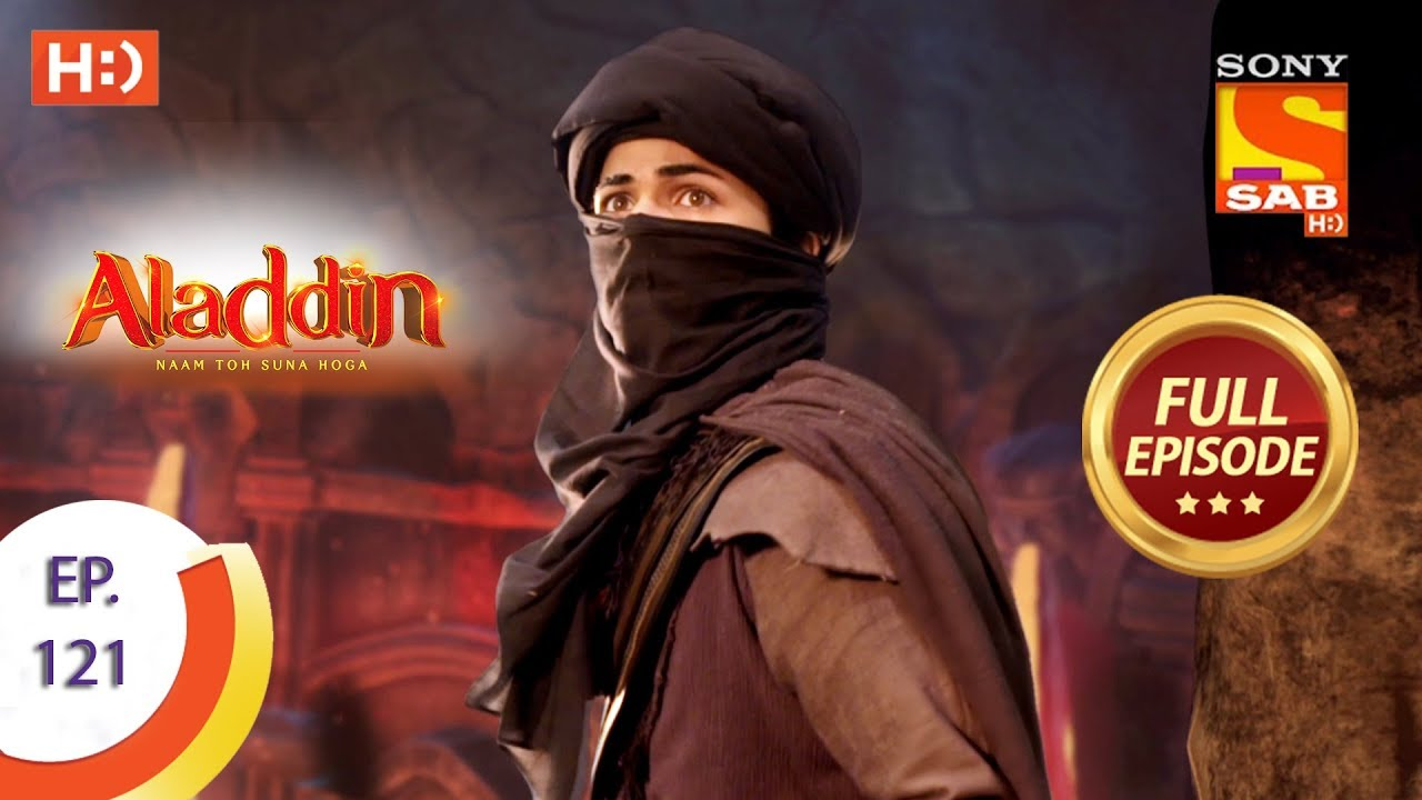 Download Aladdin - Ep 121 - Full Episode - 31st January, 2019