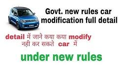 Car modification  government New rules . Say to no modification   ( hindi )