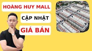 Hoàng Huy Mall Cập Nhật Giá Bán Thị Trường (Tham Khảo)