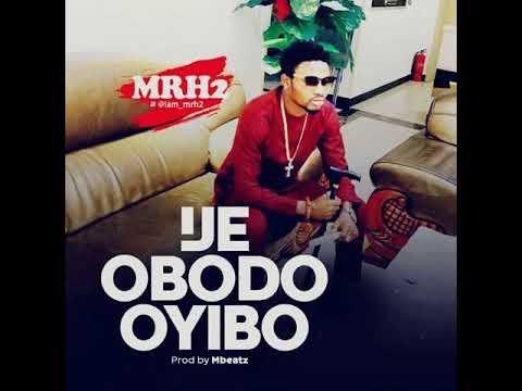Download IJE OBODO OYIBO By Mr H'2