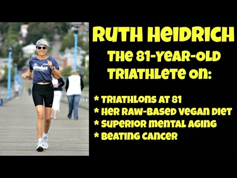 Ruth Heidrich: The 81-Year-Old Triathlete Who Wants You To Go Vegan