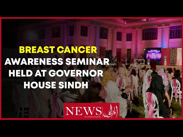 Breast Cancer Awareness Seminar Held At Governor House Sindh