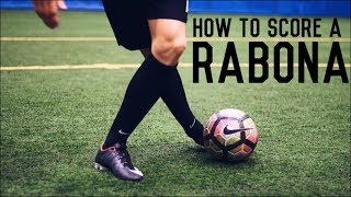 How To Score a Rabona | The Ultimate Guide To Kicking a Rabona
