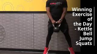 Kettlebell Squat Jumps- Winning Exercise of the Day (Great Workouts)