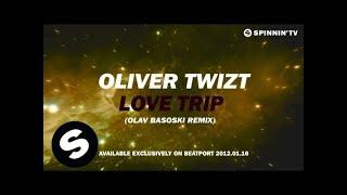 Oliver Twizt - Love Trip (Olav Basoski Remix) [Teaser]