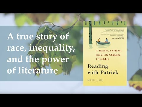 Reading with Patrick by Michelle Kuo (book trailer)