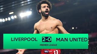 Liverpool 2-0 Manchester United | Mo Salah's late goal secures unbeaten run!