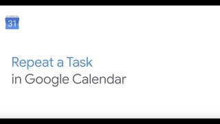 How To: Repeat a Task in Google Calendar