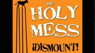 the holy mess -  Easy On The Pepsi Fuller