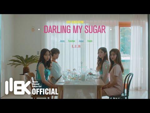 """[DIA] L.U.B """"DARLING MY SUGAR"""" MUSIC VIDEO"""