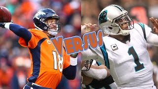 Broncos vs Panthers Super Bowl Preview