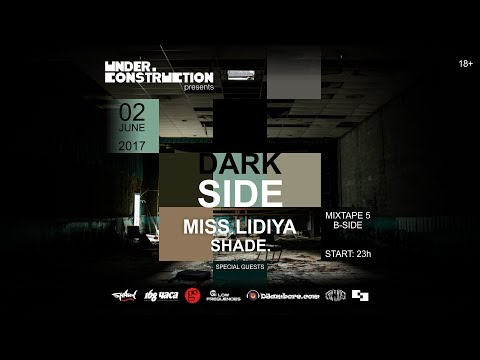 DARK SIDE #3 :: Miss Lidiya @ Mixtape 5 (B-Side)