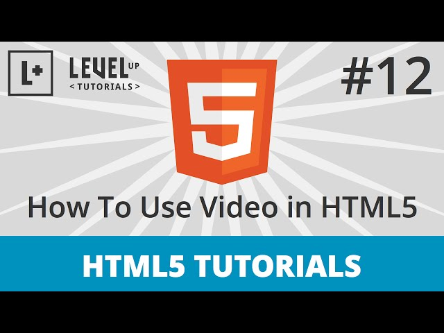 HTML5 Tutorials #12 - How To Use Video in HTML5 Part 1
