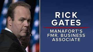 What we know about Rick Gates