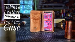 Making a Leather iPhone 11 Pro Max Case