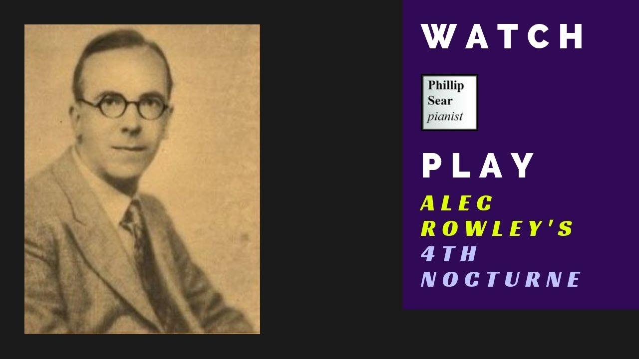 Alec Rowley: Nocturne in E (No...