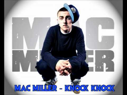 Mac Miller - Knock Knock - Lyrics in Description