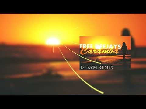 Free Deejays - Caramba (Dj Kym Remix)