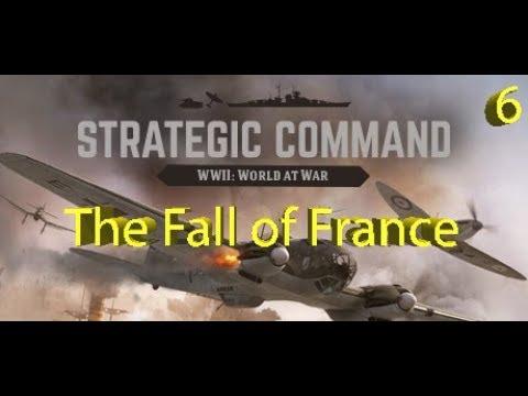 Strategic Command: WWII World at War - France Falls! - Part 6