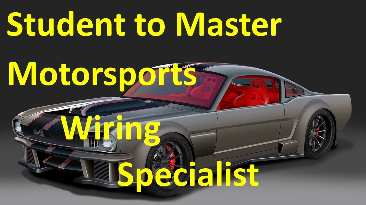student to master motorsports wiring specialist youtube rh youtube com Automotive Wiring Harness Connectors Automotive Wiring Diagrams