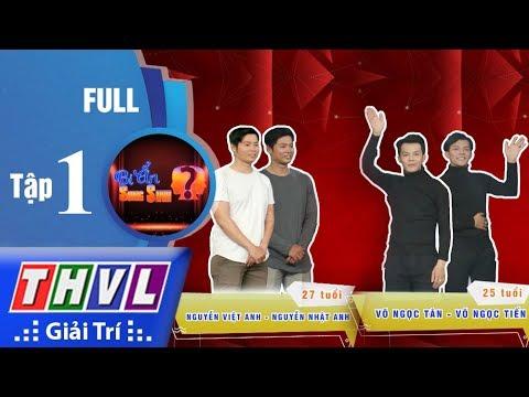 THVL | Bí ẩn song sinh - Tập 1: Ngọc Tân, Ngọc Tiến vs Việt Anh, Nhật Anh
