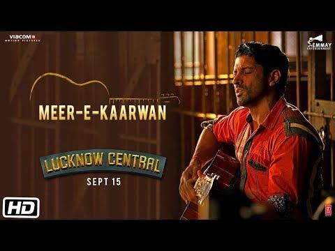 """Meer-E-Kaarwan"" Video Song   Lucknow Central   Farhan, Diana, Gippy   Amit, Neeti, Rochak"
